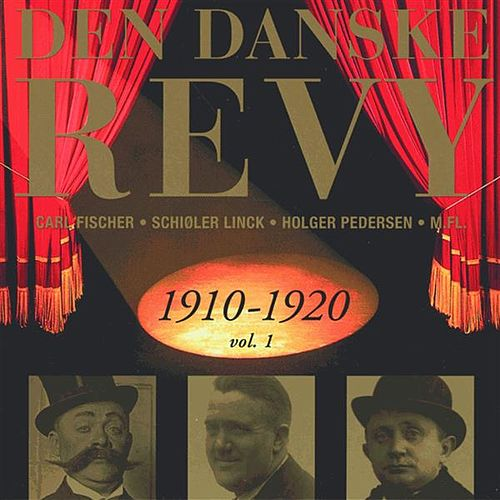 Play & Download Danske Revy (Den): 1910-1920, Vol. 1 (Revy 2) by Various Artists | Napster