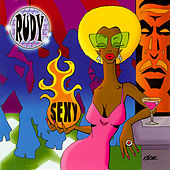 Play & Download Sexy by Rudy | Napster