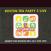 Play & Download Boston Tea Party 2 by Various Artists | Napster