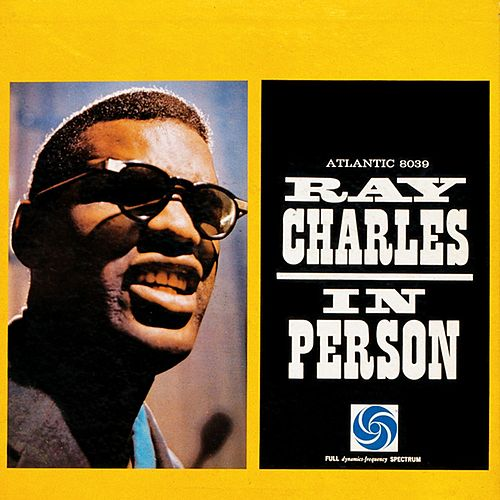 Play & Download Ray Charles In Person by Ray Charles | Napster