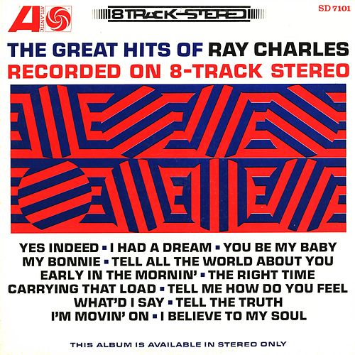 The Great Hits Of Ray Charles Recorded On 8-track Stereo by Ray Charles