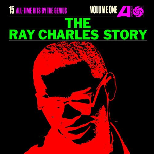 The Ray Charles Story, Volume One by Ray Charles