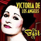 The Best of Victoria de Los Angeles by Victoria De Los Angeles