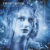 Play & Download World of Glass by Tristania | Napster