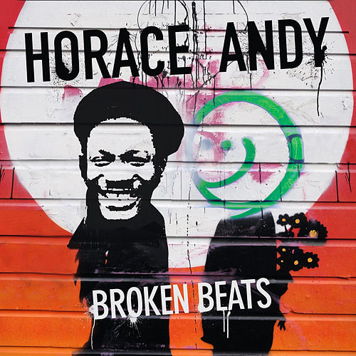 Play & Download Broken Beats by Horace Andy | Napster