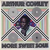 Play & Download More Sweet Soul by Arthur Conley | Napster