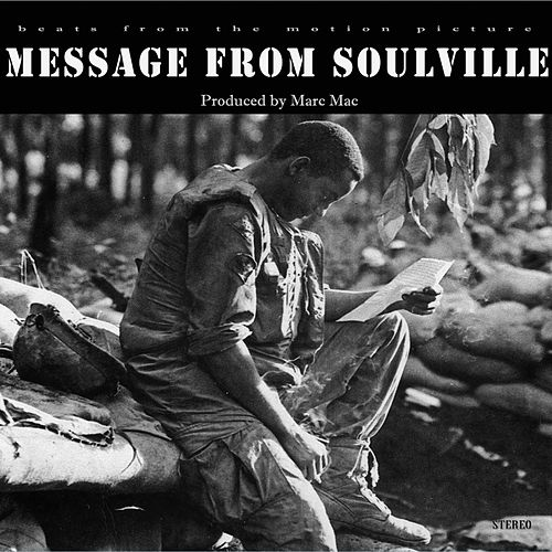 Play & Download Message from Soulville by Marc Mac | Napster