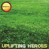 Play & Download Uplifting Heroes - EP by Various Artists | Napster