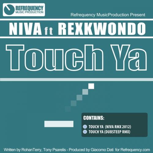 Play & Download Touch Ya (feat. Rexkwondo) by Niva | Napster