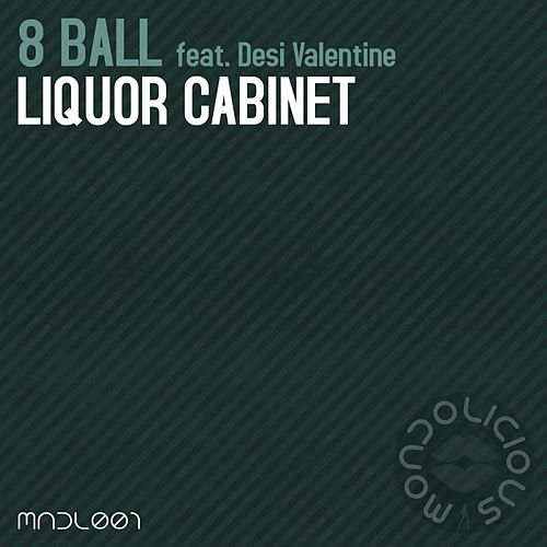 Liquor Cabinet (feat. Desi Valentine) by 8Ball
