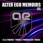 Play & Download Alter Ego Memoirs 05 by Various Artists | Napster