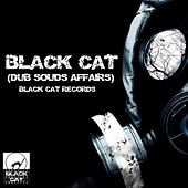 Play & Download Black Cat (Dub Souds Affairs) - EP by Various Artists | Napster
