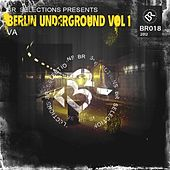 Play & Download Berlin Underground Vol 1 - EP by Various Artists | Napster