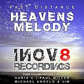 Play & Download Heavens Melody by Fast Distance | Napster