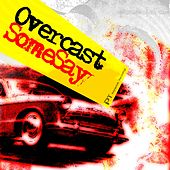 Play & Download Some Say by Overcast | Napster