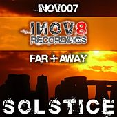 Play & Download Solstice by Far & Away | Napster