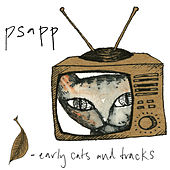Play & Download Early Cats and Tracks, Vol. 1 by Psapp | Napster