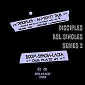 Boom Shacka Lacka Singles Series 2 by The Disciples
