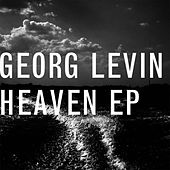 Play & Download Heaven EP by Georg Levin (1) | Napster