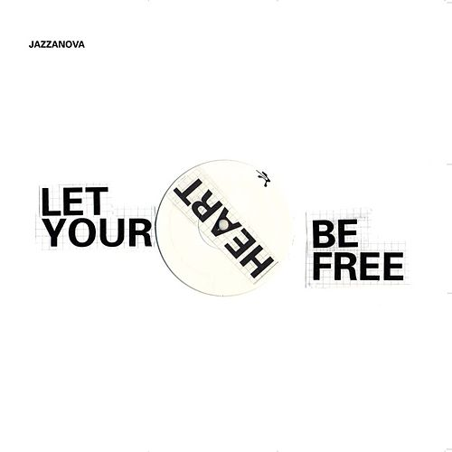 Play & Download Let Your Heart Be Free by Jazzanova | Napster
