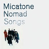 Play & Download Nomad Songs by Micatone | Napster