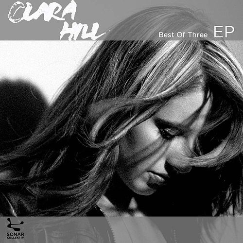 Play & Download Best Of Three EP: Clara Hill by Clara Hill | Napster