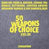50 Weapons of Choice #20-29 by Various Artists