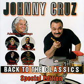 Back to the Classics: Special Edition by Johnny Cruz