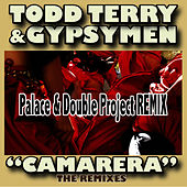 Camarera (Palace & Double Project RMX) by Todd Terry