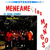 Play & Download Meneame los Mangos by El Gran Combo De Puerto Rico | Napster