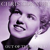 Play & Download Out Of This World by Chris Connor | Napster