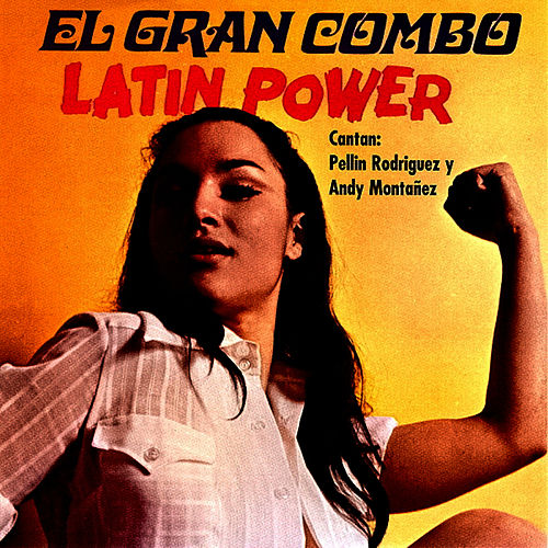 Latin Power by El Gran Combo De Puerto Rico