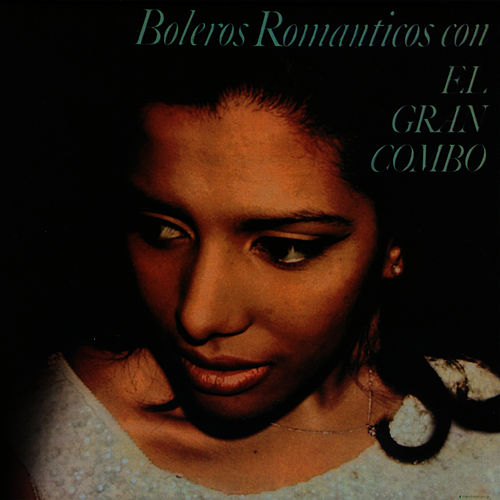 Play & Download Boleros Romanticos by El Gran Combo De Puerto Rico | Napster