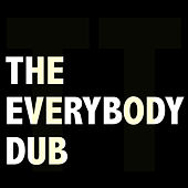The Everybody Dub by Todd Terry