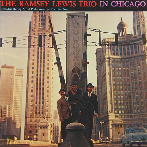 Play & Download In Chicago by Ramsey Lewis | Napster