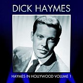 Play & Download Haymes In Hollywood, Vol. 1 by Dick Haymes | Napster