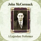 A Legendary Performer by John McCormack