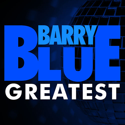 Greatest by Barry Blue