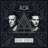 Play & Download Nouvel Humour by Alesia | Napster