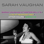 Sarah Vaughan At Mister Kelly's / Live At Newport 1957 / After Hours / Sarah + 2 de Sarah Vaughan