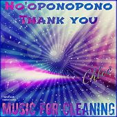 Ho'oponopono Thank You (Music for Cleaning) by Chloé