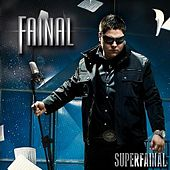 Play & Download Superfainal by Fainal | Napster