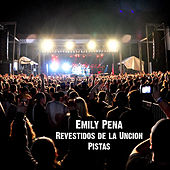 Play & Download Revestidos de la Uncion Pistas by Emily Peña | Napster