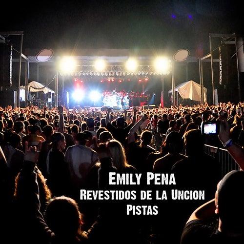Revestidos de la Uncion Pistas by Emily Peña