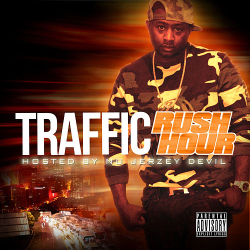 Play & Download Rush Hour (Hosted By Nu Jersey Devil) by Traffic | Napster