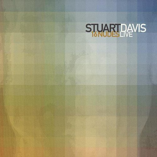 Play & Download 16 Nudes (Live) by Stuart Davis | Napster