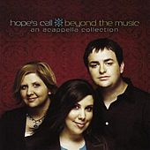 Play & Download Beyond the Music: An Acappella Collection by Hope's Call | Napster