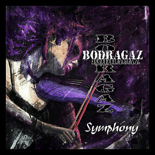 Play & Download Symphony by Bodragaz | Napster