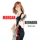 Play & Download Give It All by Morgan Bernard | Napster