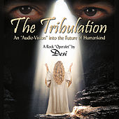Play & Download The Tribulation by Desi | Napster
